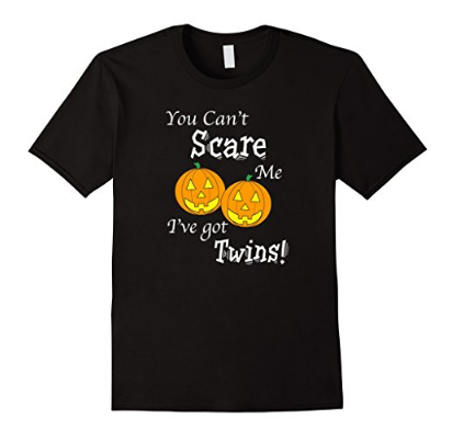 db238488 You Can't Scare Me I've Got Twins Halloween T-Shirt – Scrappin' Twins
